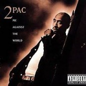 2pac me against