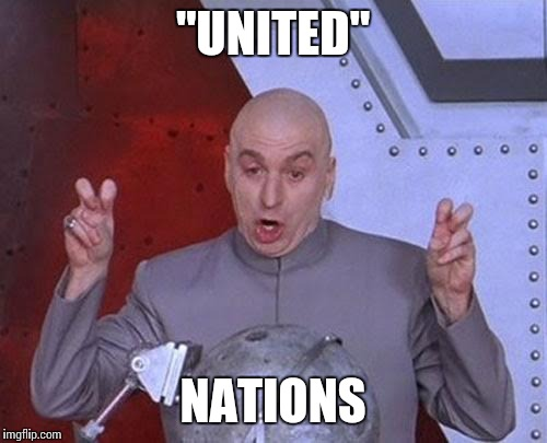 The United Nations Will Comply Or Crumble